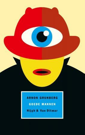 Goede mannen, Arnon Grunberg