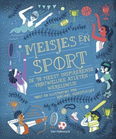 6. 'Meisjes en sport' van Rachel Ignotofsky