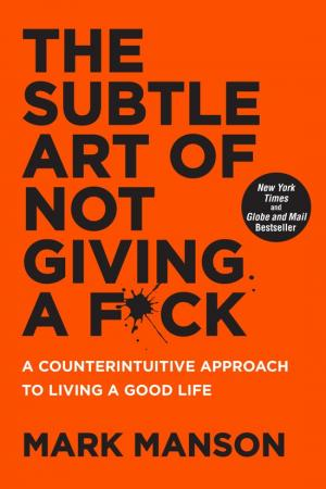 4. 'The Subtle Art of Not Giving a Fuck' van Mark Manson