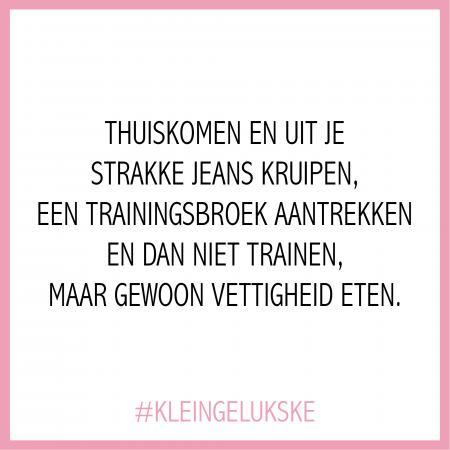 #KLEINGELUKSKE