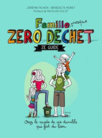 Le livre «Famille Zéro Déchet, Ze guide»