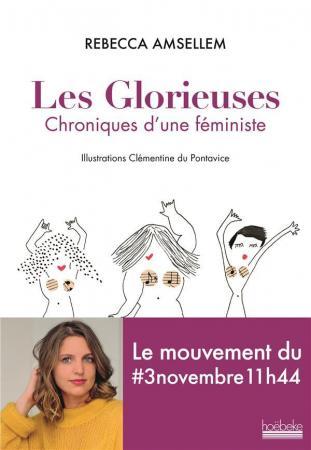 LE PLUS FÉMINISTE: les glorieuses, chroniques d'une féministe