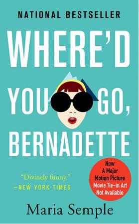'Where'd You Go, Bernadette' van Maria Semple