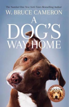 'A Dog's Way Home' van W. Bruce Cameron
