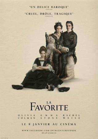 La favorite, avec Olivia Colman, Emma Stone et Rachel Weisz