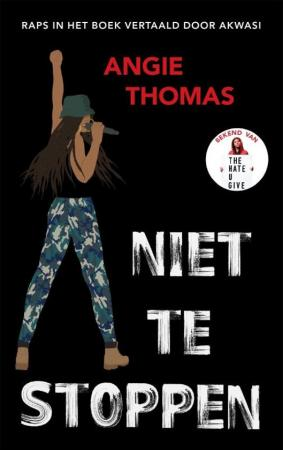 'Niet te stoppen' van Angie Thomas