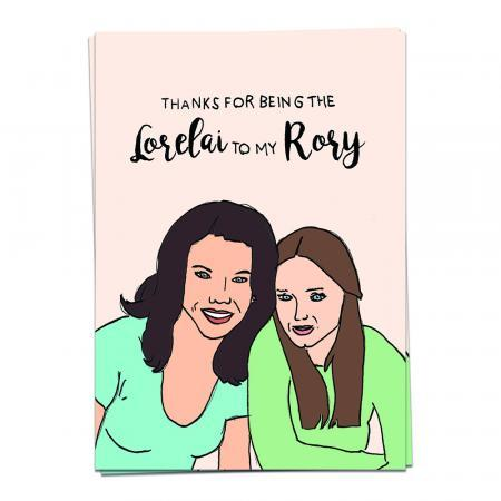 The Lorelai to my Rory