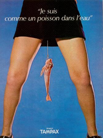 'Ik voel me als een vis in het water', voor Tampax. Huiver, huiver.