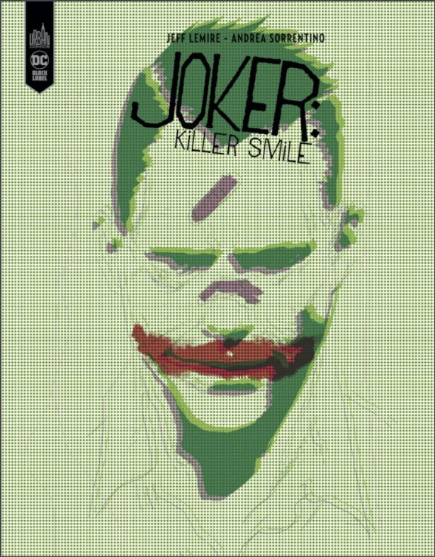 <em>Joker Killer smile </em>– Jeff Lemire et Andrea Sorrentino (Urban Comics)» class=»c-product__image»>  <div class=