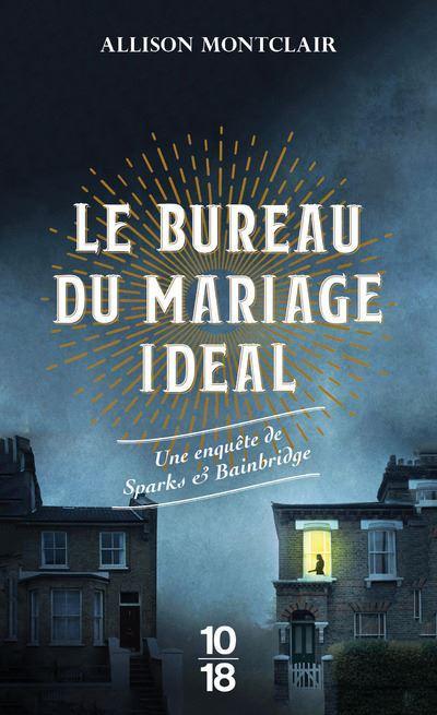 Le bureau du mariage idéal - Allison Montclair