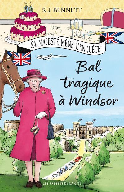 Bal tragique à Windsor - S.J. Bennett