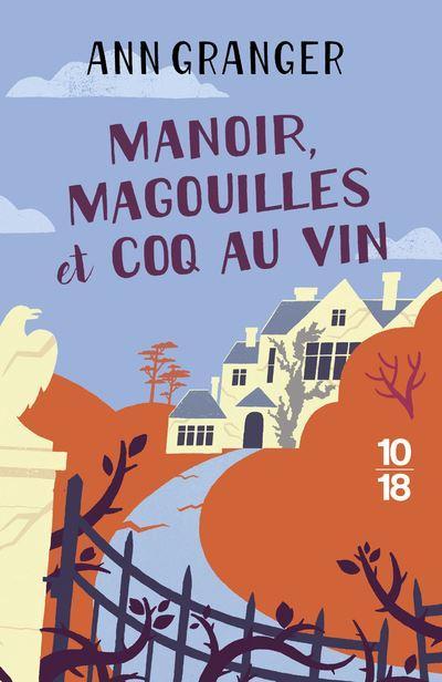 Manoir, magouilles et coq au vin - Ann Granger