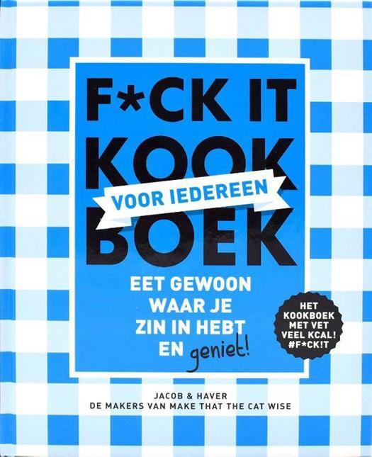 F*ck it-kookboek, Jacob en Haver