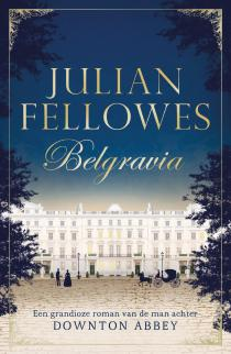 belgravia julian fellowes