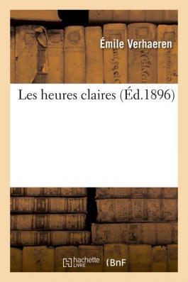 Les heures claires d'Émile Verhaeren