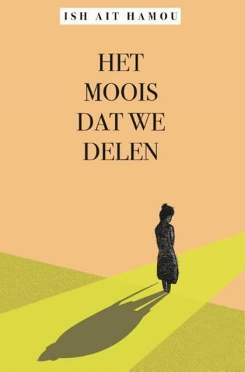beste boeken van het moment - Het moois dat we delen - Ish Ait Hamou