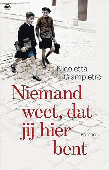 beste boeken van het moment - niemand-weet-dat-jij-hier-bent Nicoletta Giampietro