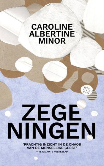 beste boeken van het moment - Zegeningen -Caroline Albertine Minor