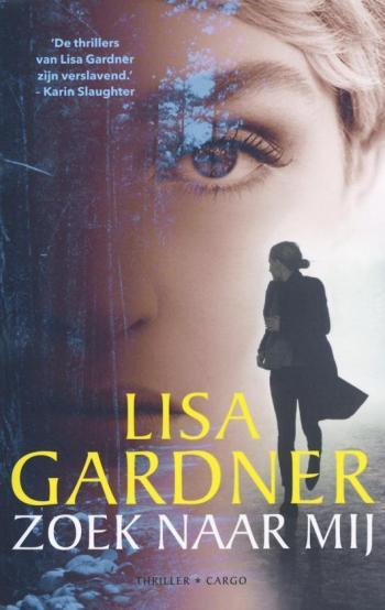 beste boeken van het moment - Zoek naar mij -Lisa Gardner