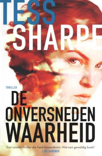 beste boeken van het moment - De onversneden waarheid -Tess Sharpe