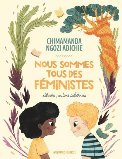 Nous sommes tous des féministes De Chimamanda Ngozi Adichie Illustré par Leire Salaberria