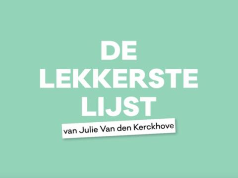 De Lekkerste Lijst van Julie Van den Kerchove