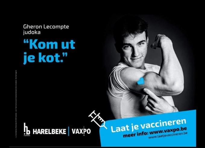 'Kom ut je kot' en laat je vaccineren, is de niet mis te verstane boodschap.© GF
