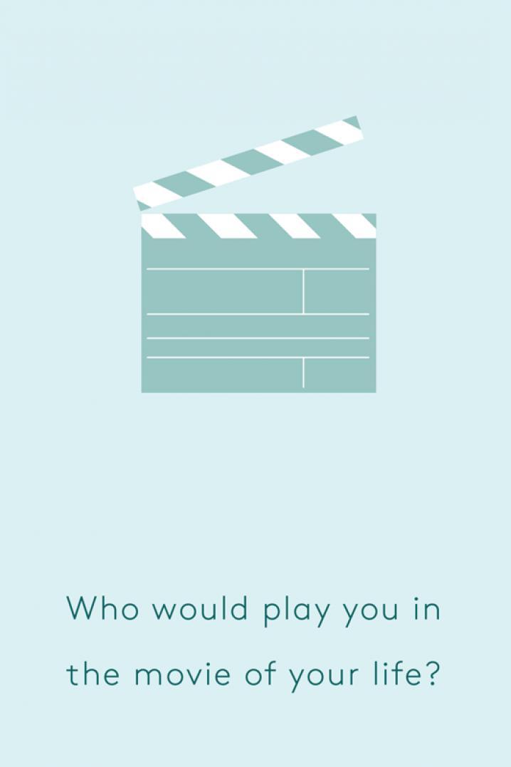 Wie mag jou vertolken in de film van je leven?