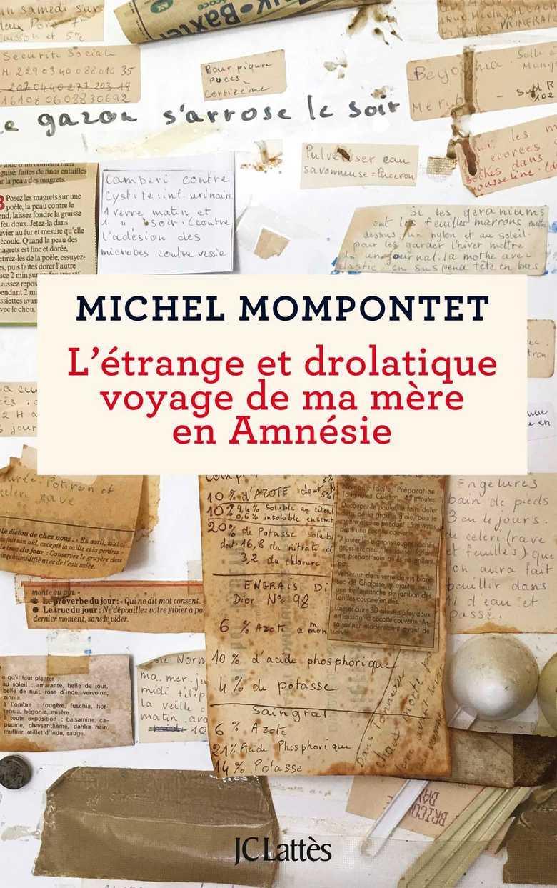 L'étrange et drolatique voyage de ma mère en Amnésie - Michel Mompontet