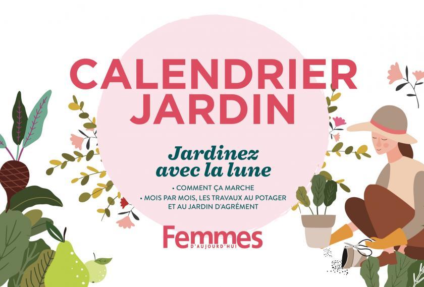 "Calendrier jardin Femmes d'Aujourd'hui ""Jardinez avec la lune"""