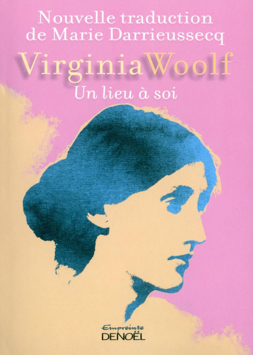 Un lieu à soi, Virginia Wolf