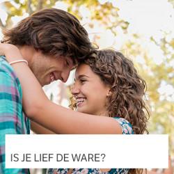 Is je lief de ware?