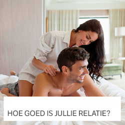 Hoe goed is jullie relatie?